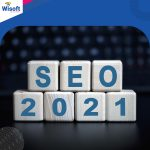 Top SEO Trends to Look Out For in 2021